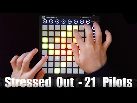 Stressed Out - Twenty One Pilots (Tomsize Remix) - Launchpad MK2 Cover