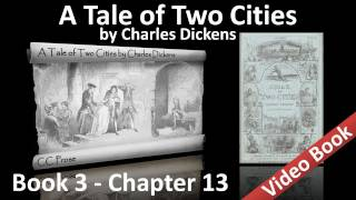 Book 03 - Chapter 13 - A Tale of Two Cities by Charles Dickens - Fifty-two