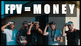 DRONE FPV = MONEY | BACKSTAGE of the FPV FreeStyle LIFE