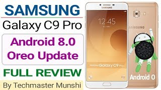 Samsung Galaxy C9 Pro After Android 8.0 Oreo Update (Full Review In हिन्दी) || By Techmaster Munshi
