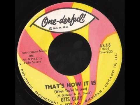 Otis Clay, ''That's How It Is (When You're In Love)'' (1967)