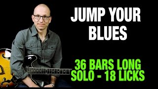 Jump Your Blues - Full Solo + Lick Examples