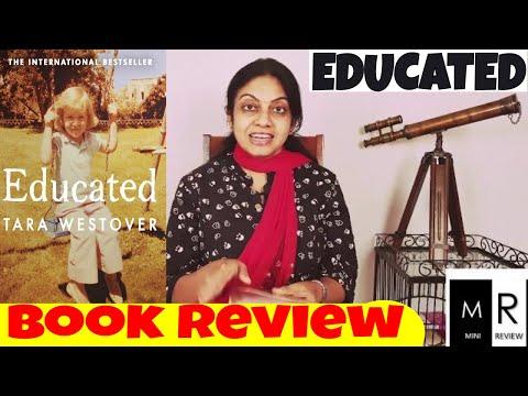 EDUCATED: The international bestselling memoir    -By Tara Westover    Book Review    by Mini
