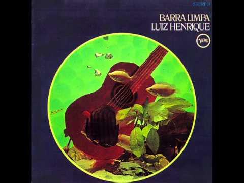 Luiz Henrique - LP Barra Limpa -  Completo