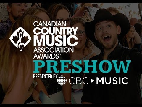 CCMA Awards Preshow, Presented by CBC Music