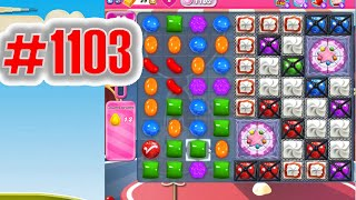 Candy Crush Saga Level 1103, NEW! Complete!