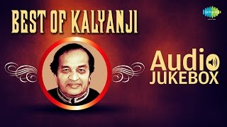 Best Of Kalyanji - Kalyanji-Anandji Songs - Evergreen Bollywood Collection - All Songs