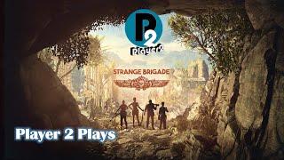 Player 2 Plays - Strange Brigade