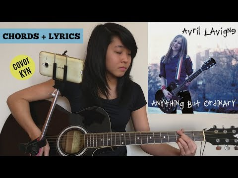Avril Lavigne - Anything But Ordinary (acoustic cover KYN) + Lyrics + Chords