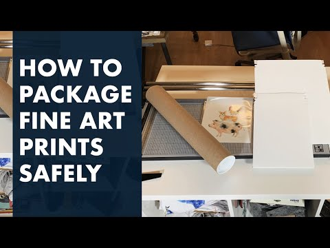 How To Package And Ship Fine Art Prints Cheaply And Safely For Online Orders