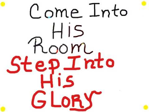 COME INTO HIS ROOM! STEP INTO HIS GLORY! HOLY SPIRIT WORSHIP