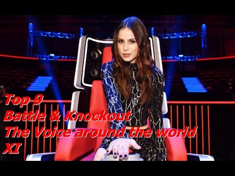 Top 9 Battle & Knockout (The Voice around the world XI)(REUPLOAD)