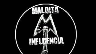 Maldita Influencia -  Condenado