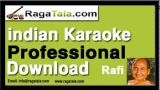 Aaj purani rahon se - Rafi Karaoke Tracks - RagaTala