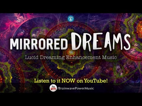 """Lucid Dreaming Music: """"Mirrored Dreams"""" - Deep Sleep, Relaxation, Dream Recall, Stress Relief"""