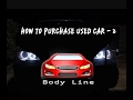 How to purchase/buy used car - 2