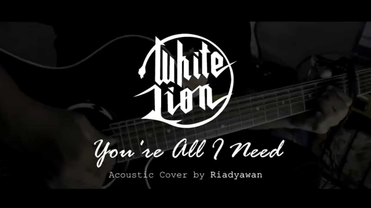 white-lion-youre-all-i-need-acoustic-cover-riadyawan-riadyawan-acakadut