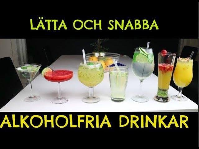 Vi gör 7 alkoholfria drinkar! Gott och Enkelt!!