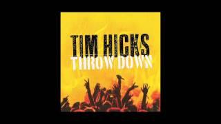 """TIM HICKS """"BUZZ, BUZZ, BUZZING"""" (AUDIO ONLY)"""