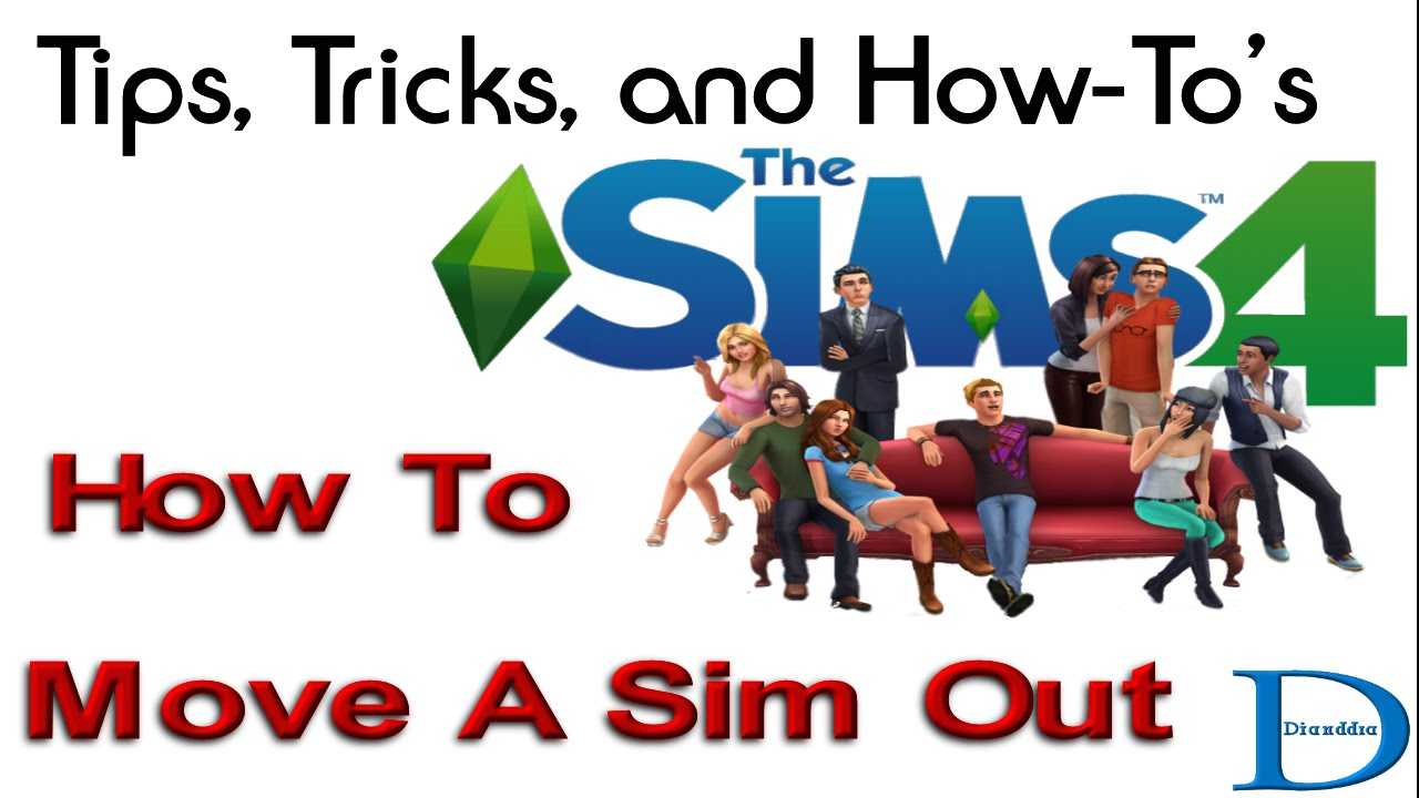 how to get a sims to move out