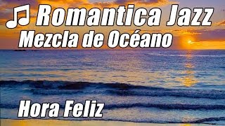 Suave Musica de Jazz Instrumental Saxofon Romantico Amor Piano Canciones Chill Out Hora Playlist  O