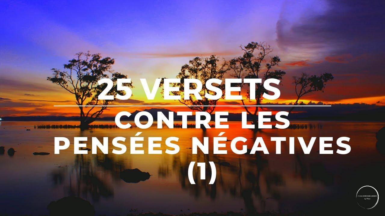 25 VERSETS CONTRE LES PENSÉES NÉGATIVES (1)