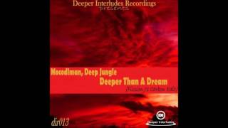 Mocodlman, Deep Jungle - Deeper Than A Dream (Fission J