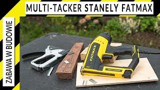 Multi-tacker Stanley Fatmax (gwoździarka elektryczna)