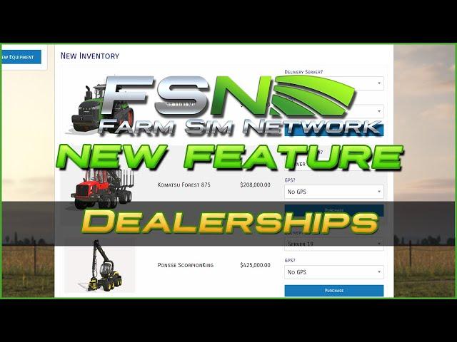 Dealerships   Farm Sim Network (FSN) Feature Spotlight