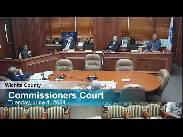 Commissioners Court 6/1/2021