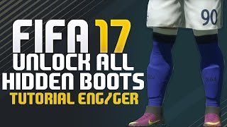 FIFA 17 HOW TO UNLOCK ALL HIDDEN BOOTS | Tutorial ENG/GER