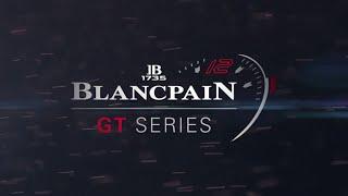 RECAP // 1: Monza // Blancpain GT Series