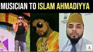 Inspiring Journey: Famous Agnostic Musician to Scholar of Islam Ahmadiyya