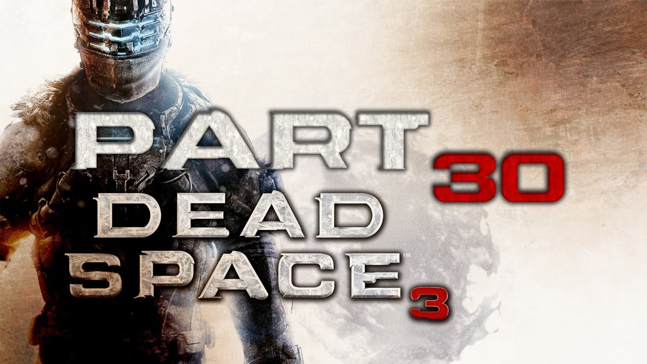 maxresdefault dead space 3 playthrough part 30 chapter 13 reach for the sky dead space 3 chapter 13 fuse box at nearapp.co
