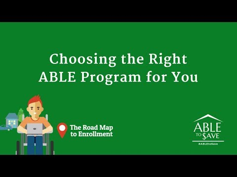 WEBINAR: #ABLEtoSave Series: Choosing the Right ABLE Program for You