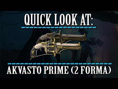 Warframe - Quick Look At: Akvasto Prime (2 Forma) thumbnail