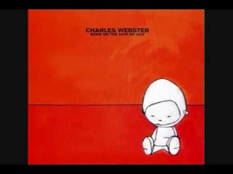 Charles Webster - Born On The 24th Of July -02- Ready