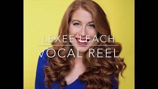 LEXEE LEACH VOCAL REEL