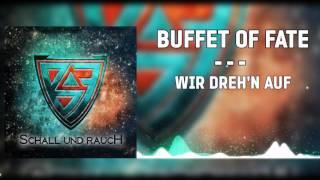 Скачать Buffet Of Fate Wir Dreh N Auf 2015