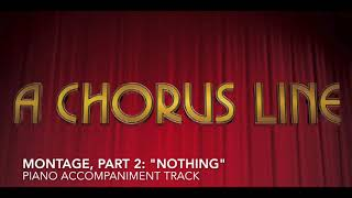 """Montage, Part 2: """"Nothing"""" - A Chorus Line - Piano Accompaniment/Rehearsal Track"""