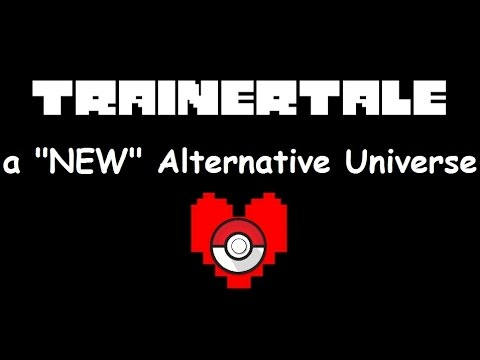 Trainertale - It's Undertale, With Pokémon!