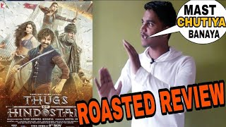 Thugs of Hindostan public review by Suraj Kumar | Roasted review |