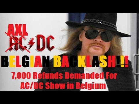 7,000 Belgian Fans Seek Refunds For AC/DC Show With Axl Rose As Singer