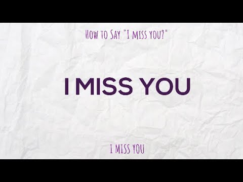 How To Say I Miss You In Spanish Youtube