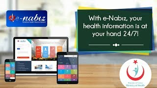 e-Nabız: Brand new technology for better healthcare!