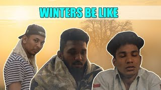 Winters Be Like | Hyderabadi Comedy | Warangal Diaries