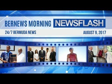 Bernews Morning Newsflash For Wednesday August 9, 2017