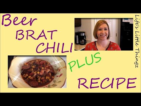 BEER BRAT CHILI Plus RECIPE (Crock Pot)