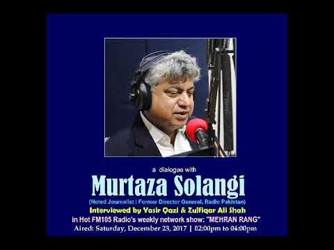 A dialogue with Murtaza Solangi | Hot FM 105 Radio | Yasir Qazi & Zulfiqar Ali Shah