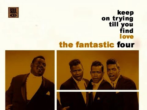 """""""Motown Music"""" """"The Fantastic Four Keep On Tryin' ('Til You Find Love)"""""""